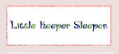 Little Keeper Sleeper